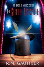 The Great Escape (The Angels & Magic Series Book 0)