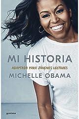 Mi historia, adaptada para jóvenes lectores (Spanish Edition) Kindle Edition