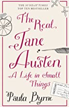 The Real Jane Austen: A Life in Small Things (English Edition)