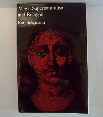 Magic Supernaturalism and Religion