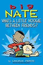 Big Nate: What's a Little Noogie Between Friends? PDF