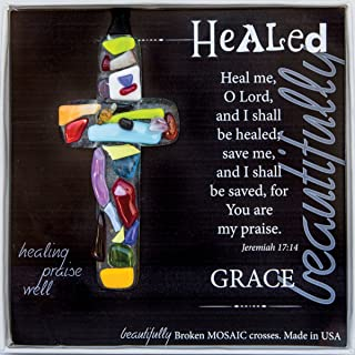 Healing Prayers/Remembrance/ Memorial/Courage/ Sympathy/Get Well Soon Gift For Men Women Cancer Patient - Healed Jeremiah 17:14 Mosaic Handmade Glass Cross