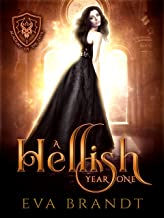 A Hellish Year One: A Reverse Harem Paranormal Bully Romance (Academy of The Devil Book 1)
