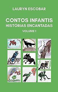 Contos infantis: Histórias encantadas volume 1