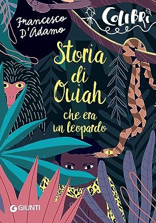 Storia di Ouiah: che era un leopardo