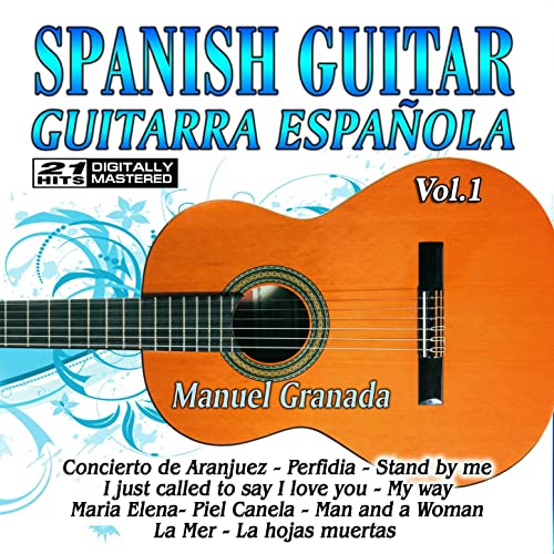 Spanish Guitar, Guitarra Española 1 de Spanish Guitar & Manuel ...