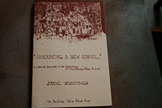 Announcing a New School: A Personal Account of the Beginnings of the Sudbury Valley School/115