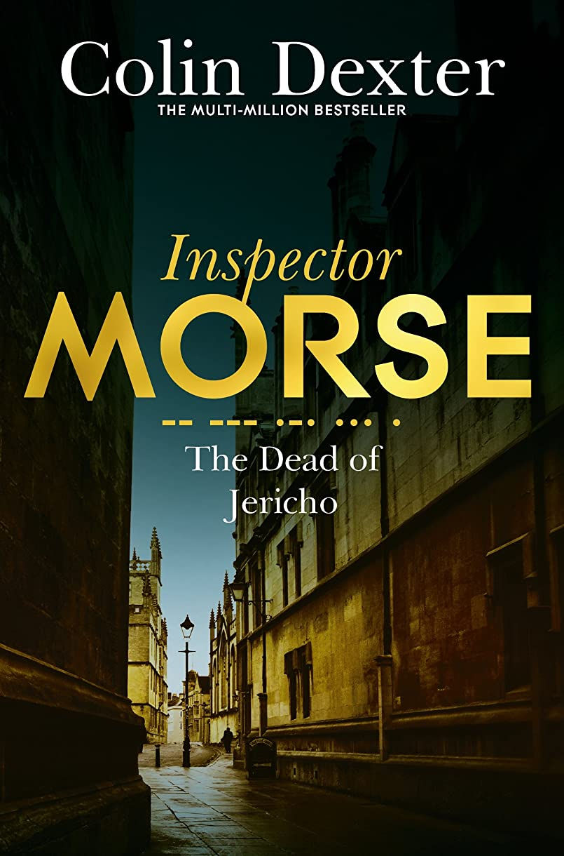 差し迫った時々資本主義The Dead of Jericho (Inspector Morse Series Book 5) (English Edition)