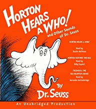 Horton Hears a Who and Other Sounds of Dr. Seuss: Horton Hears a Who; Horton Hatches the Egg; Thidwick, the Big-Hearted Mo...