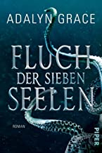 Fluch der sieben Seelen (All the Stars and Teeth 1): Roman (German Edition)