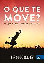 O que te move? (Portuguese Edition)