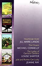 Reader's Digest Select Editions Volume 5 2005 , Heartbreak Hotel, The Closers, The Ladies of Garrison Gardens, Julie and R...
