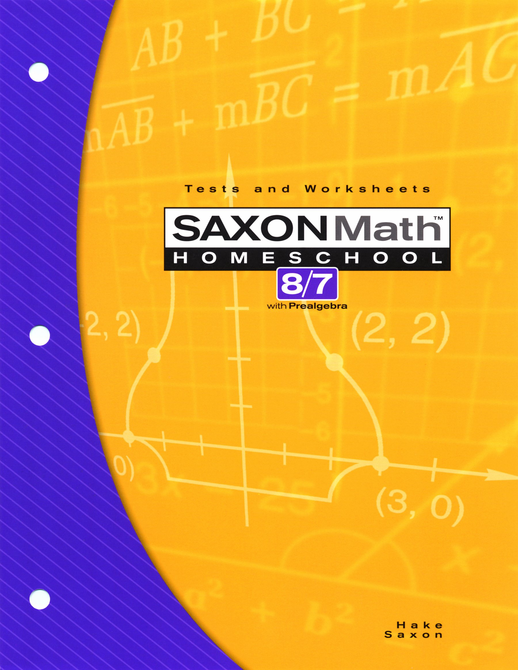 Saxon Math 8 7 Homeschool: Testing Book 3rd Edition