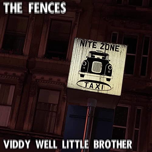 Viddy Well Little Brother [Explicit] by The Fences on Amazon