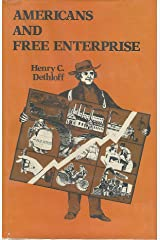 Americans and free enterprise Hardcover