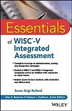 Essentials of WISC-V Integrated Assessment (Essentials of Psychological Assessment)