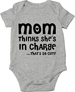 Mom Thinks She's in Charge. That's So Cute - I Love My Mommy - Cute One-Piece Infant Baby Bodysuit