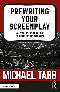 Prewriting Your Screenplay: A Step-by-Step Guide to Generating Stories