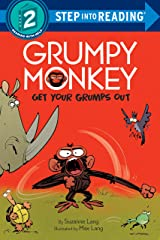 Grumpy Monkey Get Your Grumps Out (Step into Reading) Kindle Edition