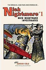 Nick Nightmare Investigates Kindle Edition