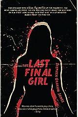 The Last Final Girl Kindle Edition