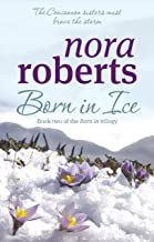 Born In Ice: Number 2 in series (Concannon Sisters Trilogy)