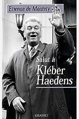 Salut à Kléber Haedens (Littérature) Format Kindle