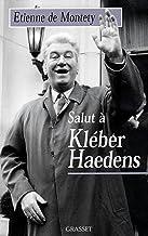 Salut à Kléber Haedens (Littérature)