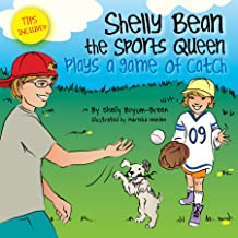 Shelly Bean the Sports Queen Plays a Game of Catch