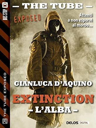 Extinction I - Lalba (The Tube Exposed)