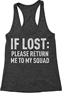 If Lost, Please Return Me to My Squad Triblend Racerback Tank Top for Women
