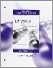 Student Solutions Manual for Physics for Scientists and Engineers: A Strategic Approach, Chs 1-19