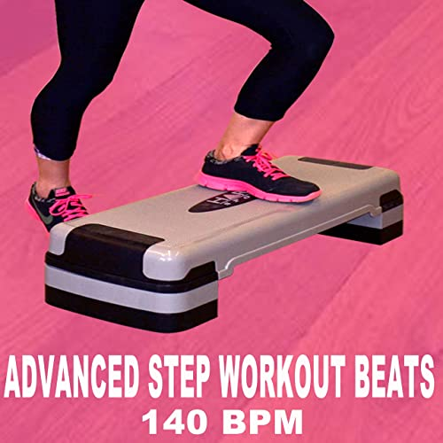 Advanced Step Workout Beats 140 Bpm The Best Epic Motivation Gym Music For Your Step Fitness Aerobics Cardio Hiit High Intensity Interval Training Abs Barré Training Exercise And Running By Advanced