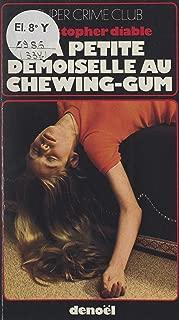 La petite demoiselle au chewing-gum (French Edition)