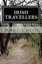 Best irish travellers an undocumented journey through history Reviews