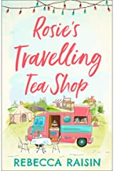 Rosie's Travelling Tea Shop Kindle Edition