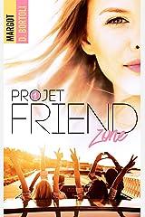 Projet friendzone Format Kindle