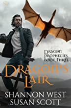Dragon's Lair (Dragon Prophecies Book 3)