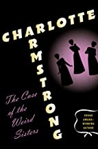 The Case of the Weird Sisters (The MacDougal Duff Mysteries Book 2)