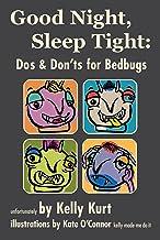 Good Night, Sleep Tight: Dos & Don'ts for Bedbugs
