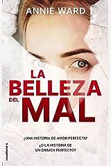 La belleza del mal (Thriller y suspense) (Spanish Edition) Kindle Edition