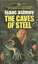 THE CAVES OF STEEL by ISAAC ASIMOV Fawcett Crest 1953 1972 PB
