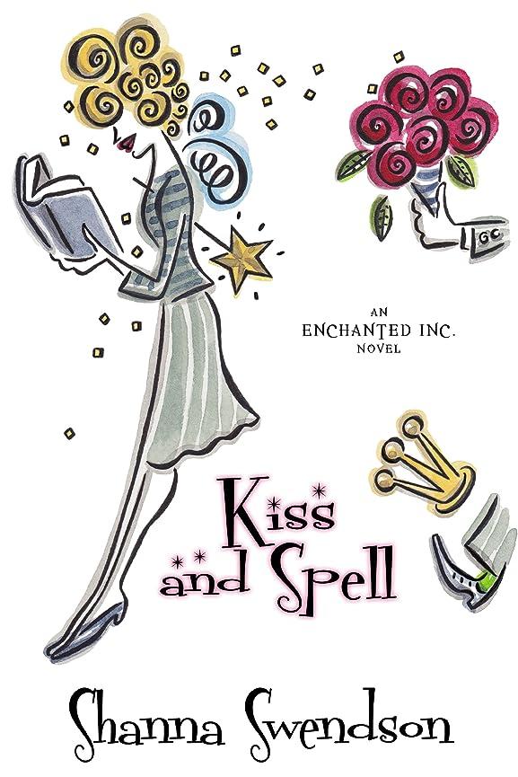 海洋の少数粘着性Kiss and Spell (Enchanted, Inc. Book 7) (English Edition)