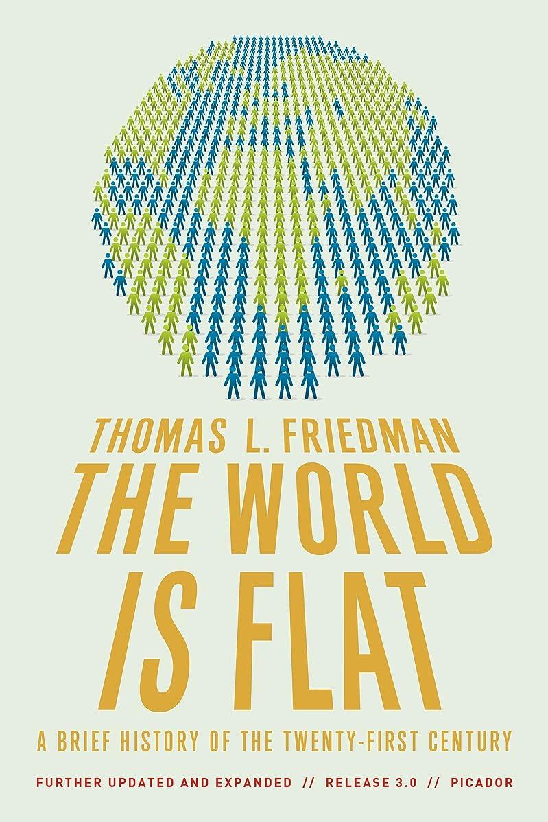 ペースト無限大剃るThe World Is Flat: A Brief History of the Twenty-first Century