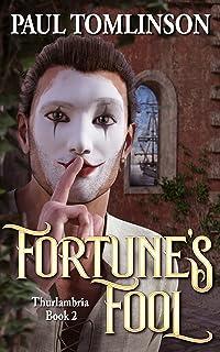 Fortune's Fool (Thurlambria Book 2) (English Edition)