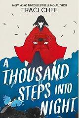 A Thousand Steps into Night Kindle Edition