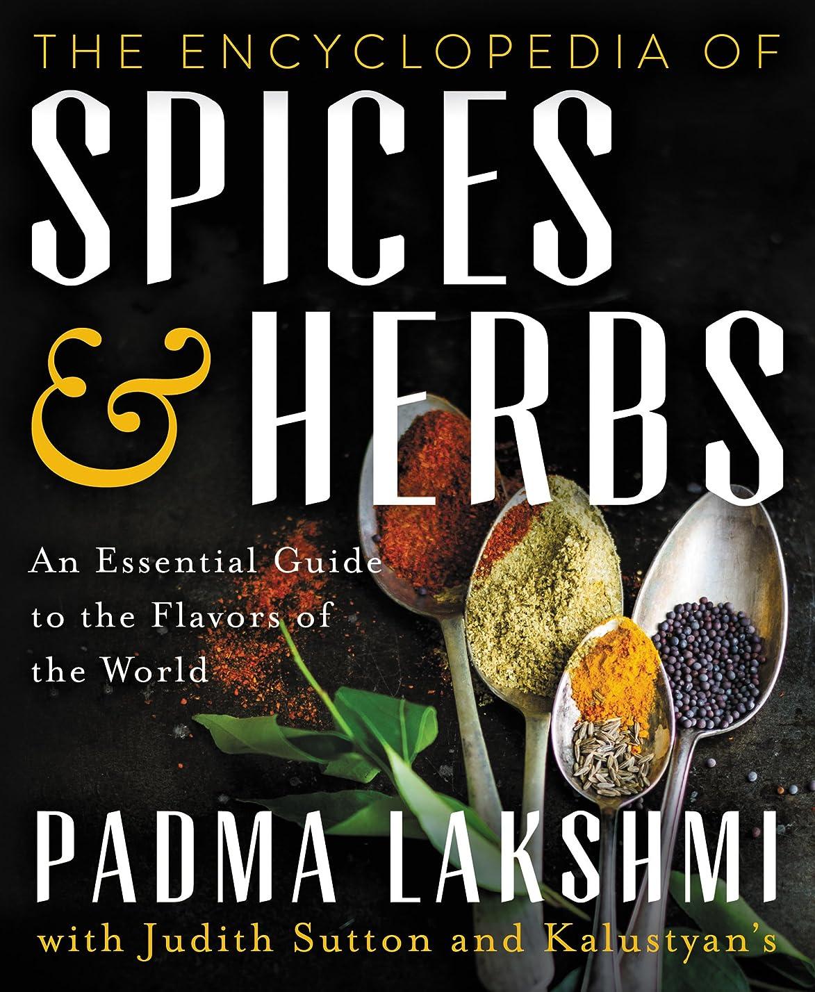 ラベンダーミリメートル消費するThe Encyclopedia of Spices and Herbs: An Essential Guide to the Flavors of the World (English Edition)