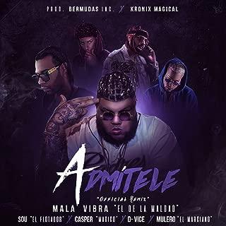 Admitele (Remix) [feat. Sou El Flotador, Casper Magico, D-Vice & Mulero El Marciano] [Explicit]