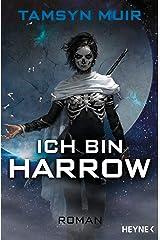 Ich bin Harrow: Roman (The Ninth 2) (German Edition) Kindle Edition