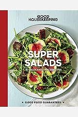 Good Housekeeping Super Salads: 70 Fresh and Simple Recipes (Good Food Guaranteed Book 18) Kindle Edition